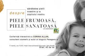 Conferință interactivă despre piele cu Corina Allan, pe 11 martie la București